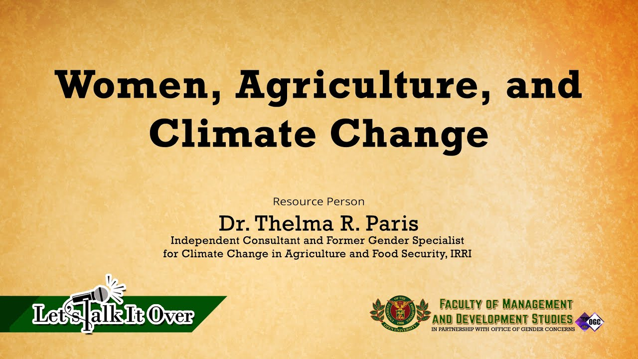 Women, Agriculture, and Climate Change | Dr. Thelma Paris