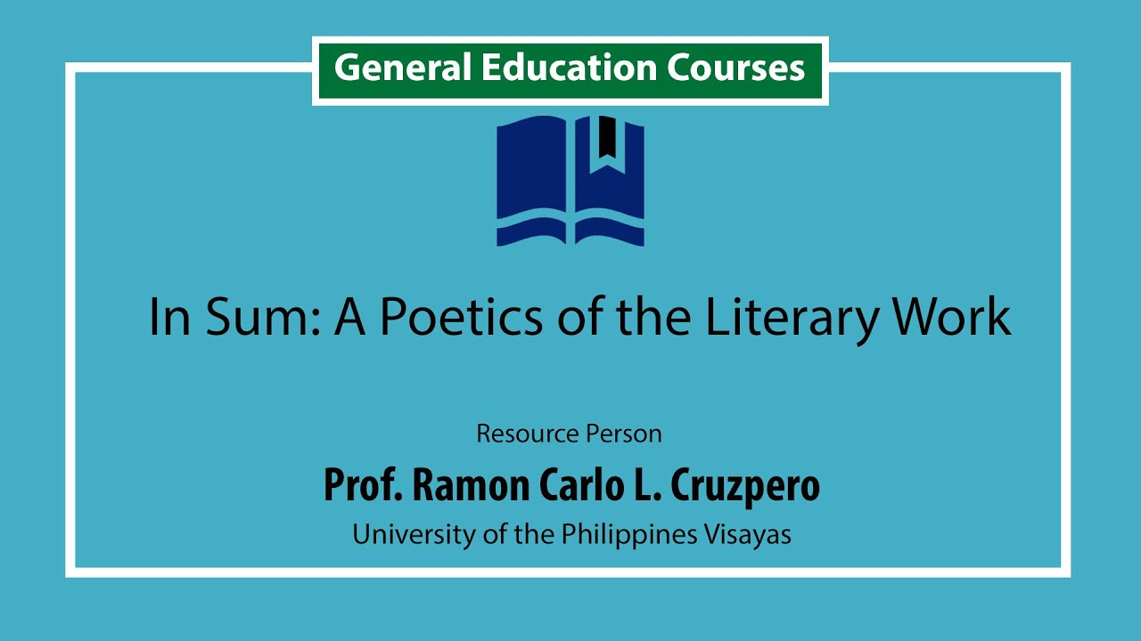 A Poetics of the Literary Work In Sum | Dr. Gemino Abad