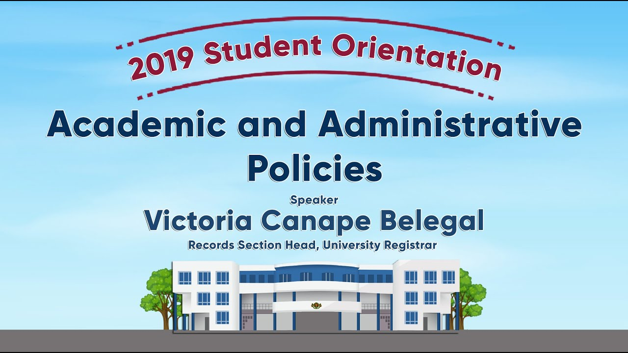 Academic and Administrative Policies | Ms. Victoria Canape Belegal