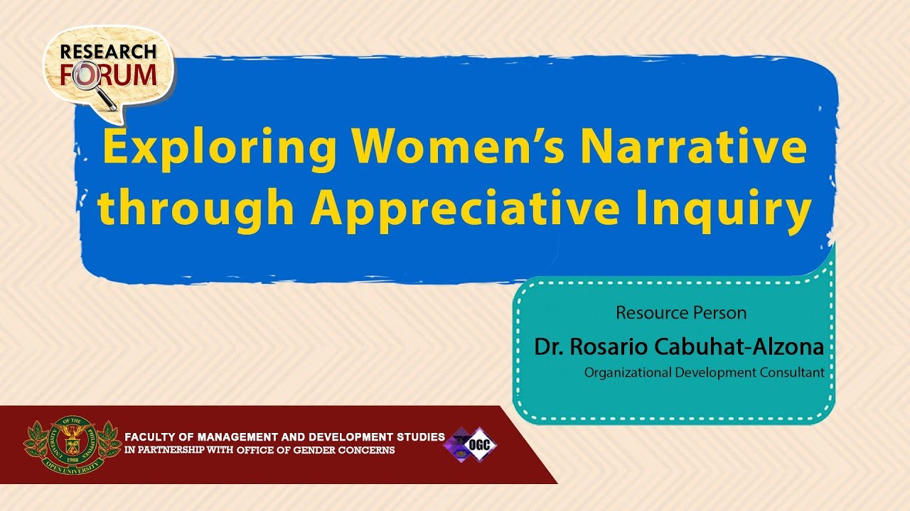 Exploring Women's Narratives Through Appreciative Inquiry | Dr. Rosario Cabuhat-Alzona