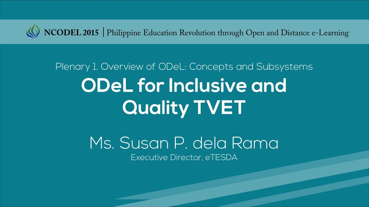 ODeL for Inclusive and Quality TVET | Maria Susan dela Rama