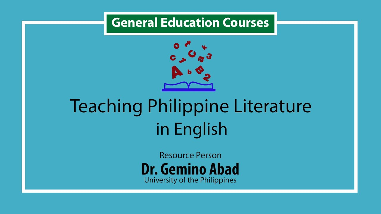 Teaching Philippine Literature in English | Dr. Gemino Abad