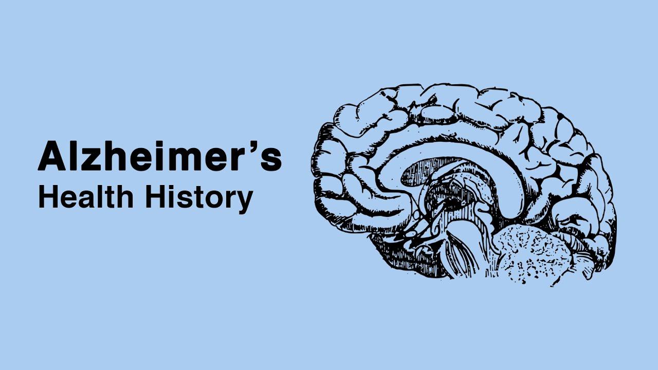 Alzheimer's: Health History