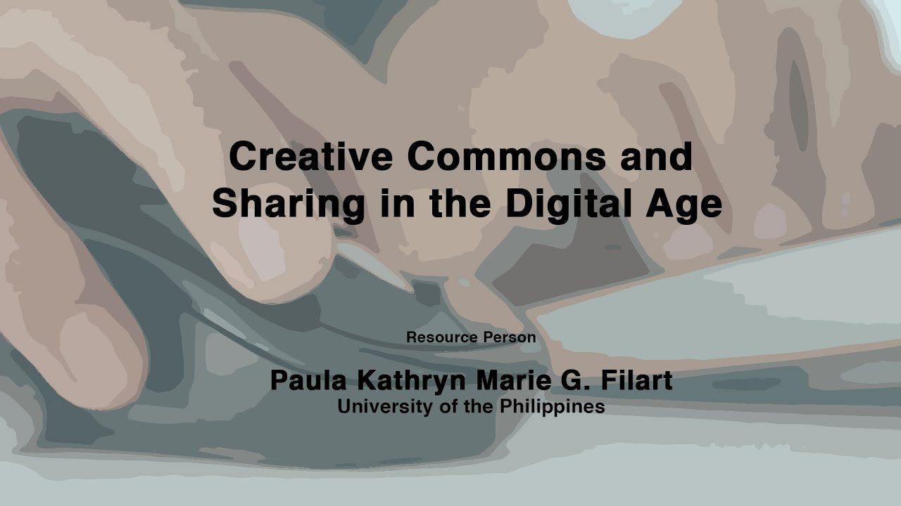 Creative Commons and Sharing in the Digital Age | Ms. Paula Filart