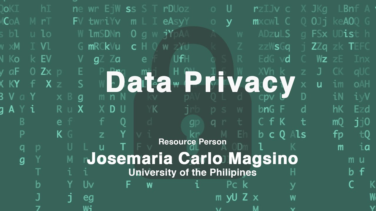 Data Privacy | Mr. Josemaria Carlo Magsino