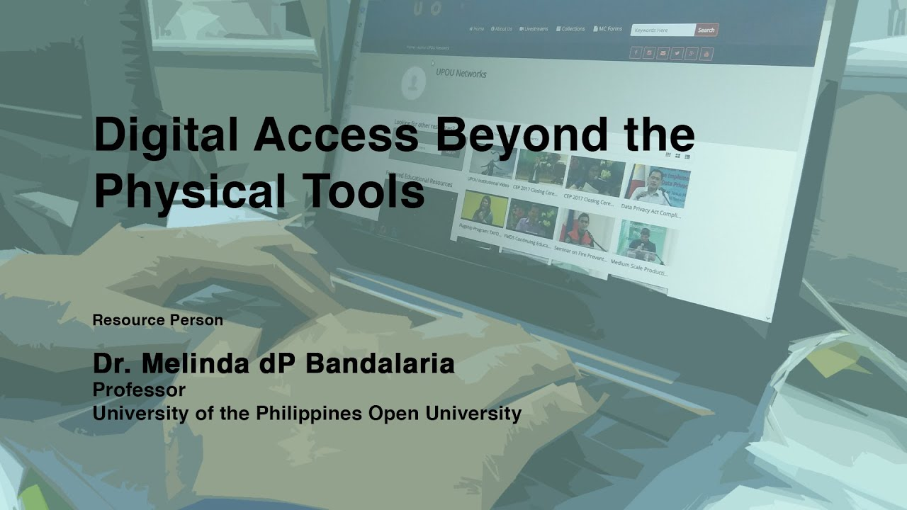Digital Access  Beyond the Physical Tools | Dr.  Melinda dP  Bandalaria