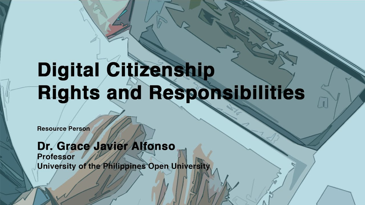 Digital Citizenship  Rights and Responsibilities | Dr.  Grace Javier Alfonso