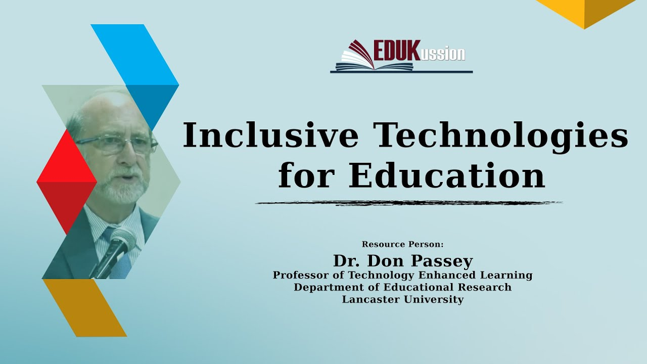 Inclusive Technologies for Education | Dr. Don Passey