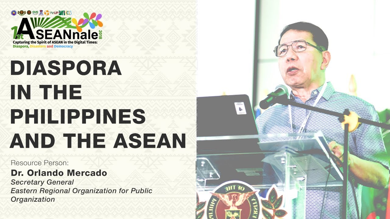 Diaspora in the Philippines and the ASEAN | Dr. Orlando Mercado