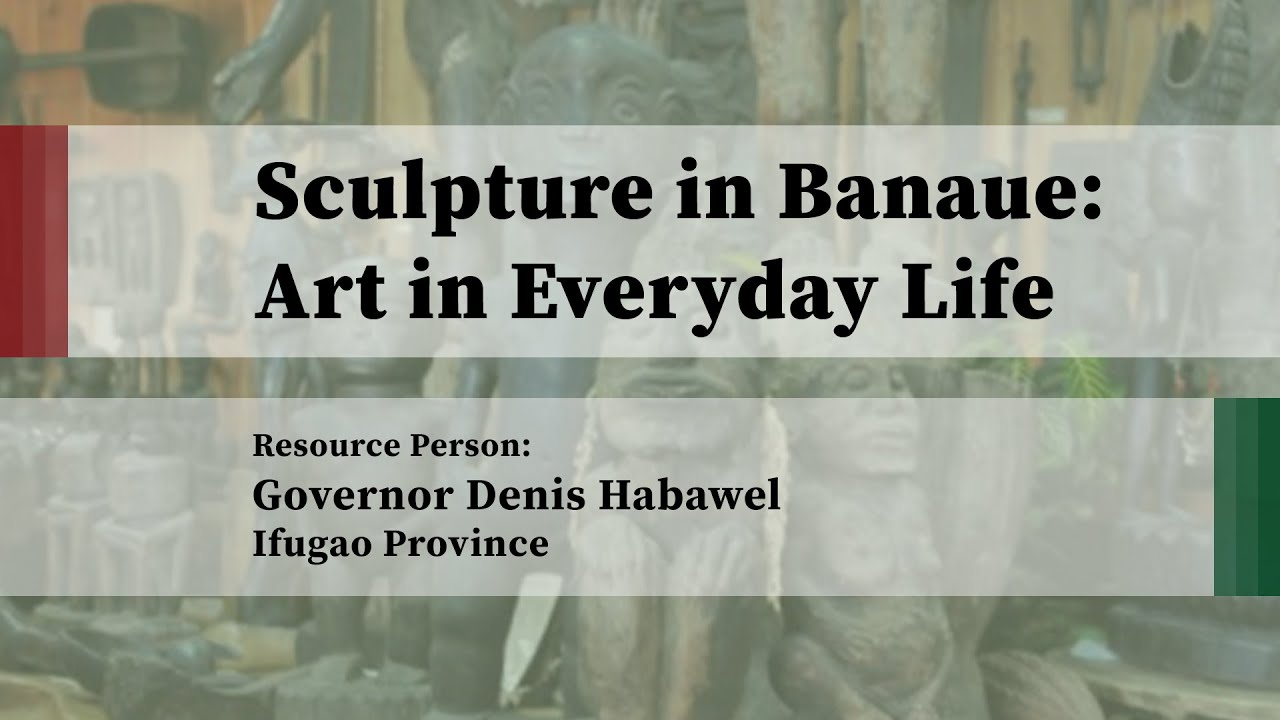 Sculpture in Banaue: Art in Everyday Life