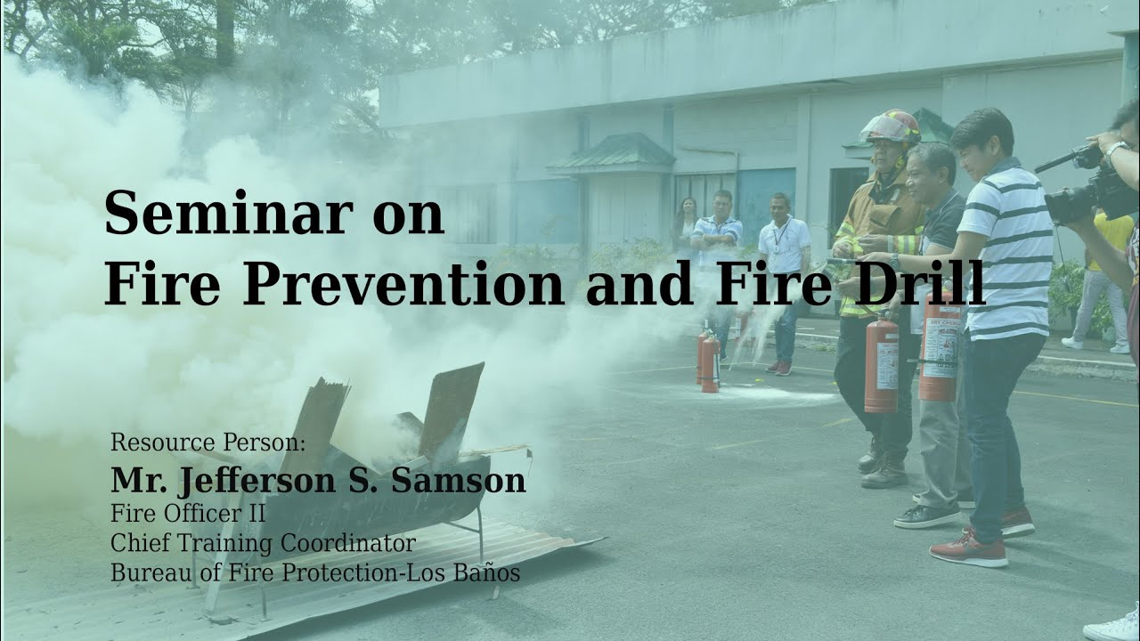 Seminar on Fire Prevention and Fire Drill