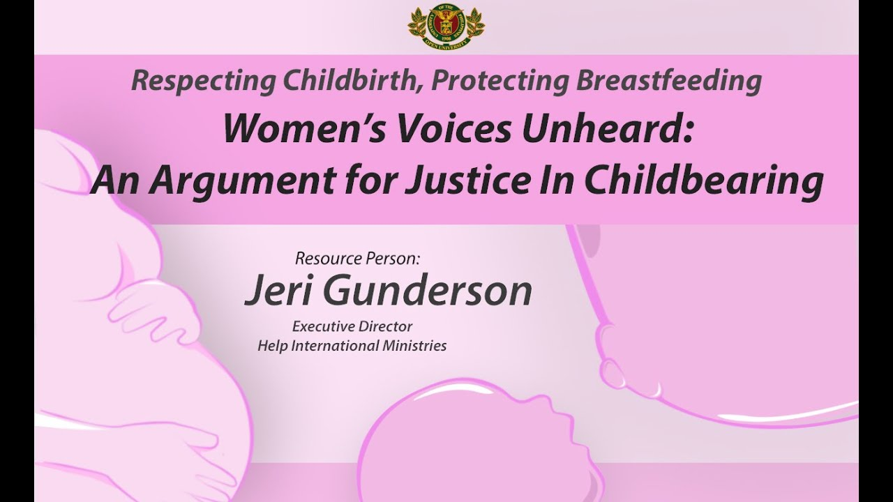 Women's Voices Unheard: An Argument For Justice In Childbearing