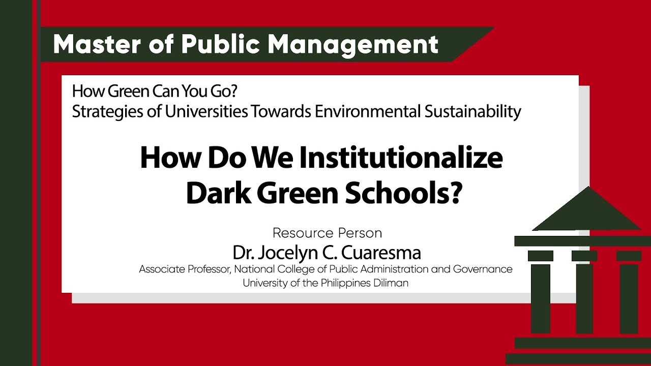 How Do We Institutionalize Dark Green Schools? | Dr. Jocelyn C. Cuaresma