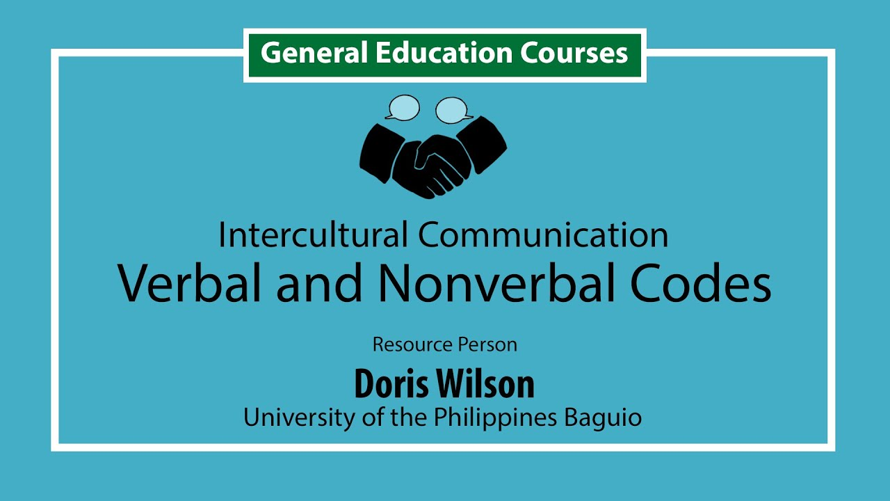 Intercultural Communication: Verbal and Nonverbal Codes | Doris Wilson