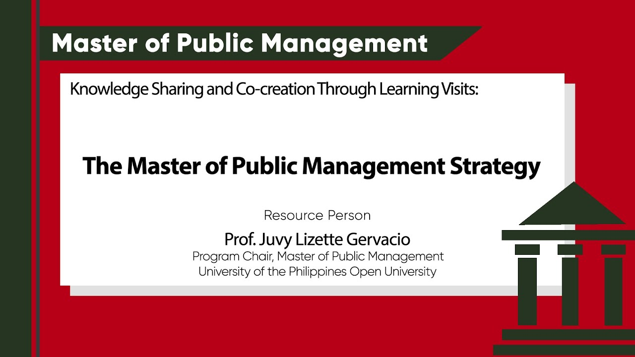 Knowledge Sharing and Co-creation Through Learning Visits: The Master of Public Management Strategy | Prof. Juvy Lizette Gervacio