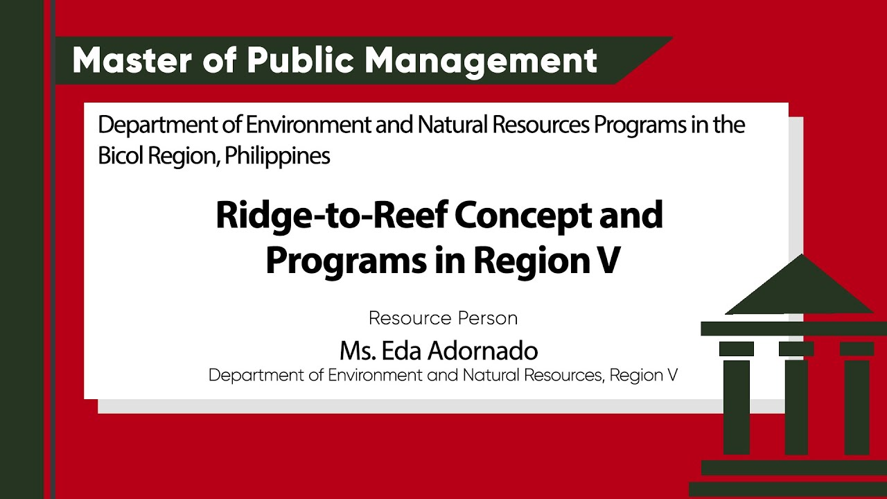 Ridge-to-Reef Concept and Programs in Region V | Ms. Eda Adornado