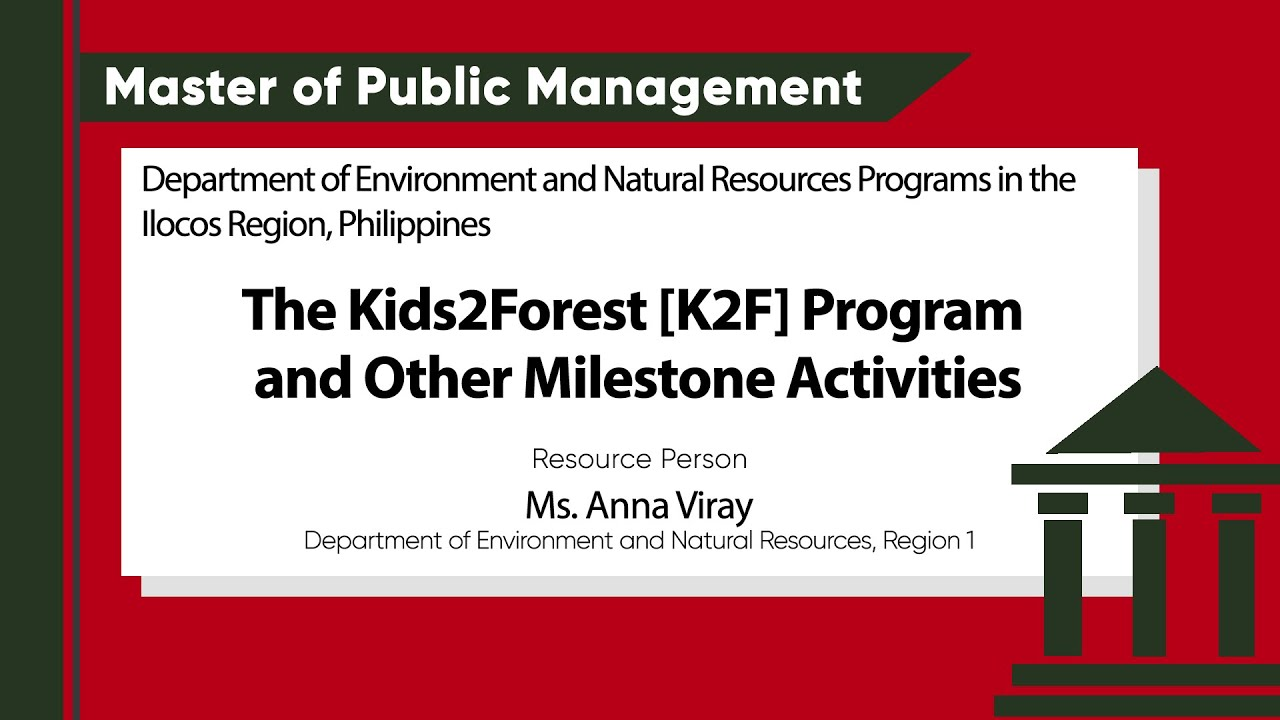 The Kids2Forest [K2F] Program and Other Milestone Activities | Ms. Anna Viray