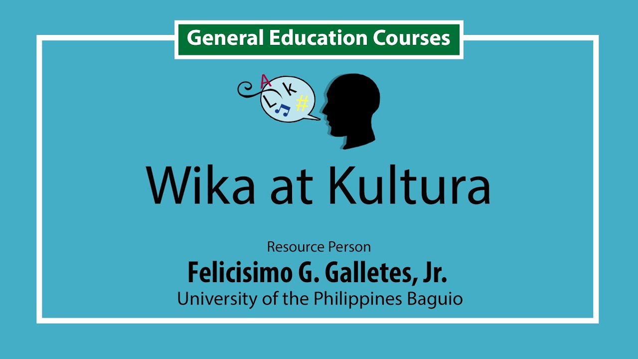 Wika at Kultura | Felicisimo G. Galletes, Jr.