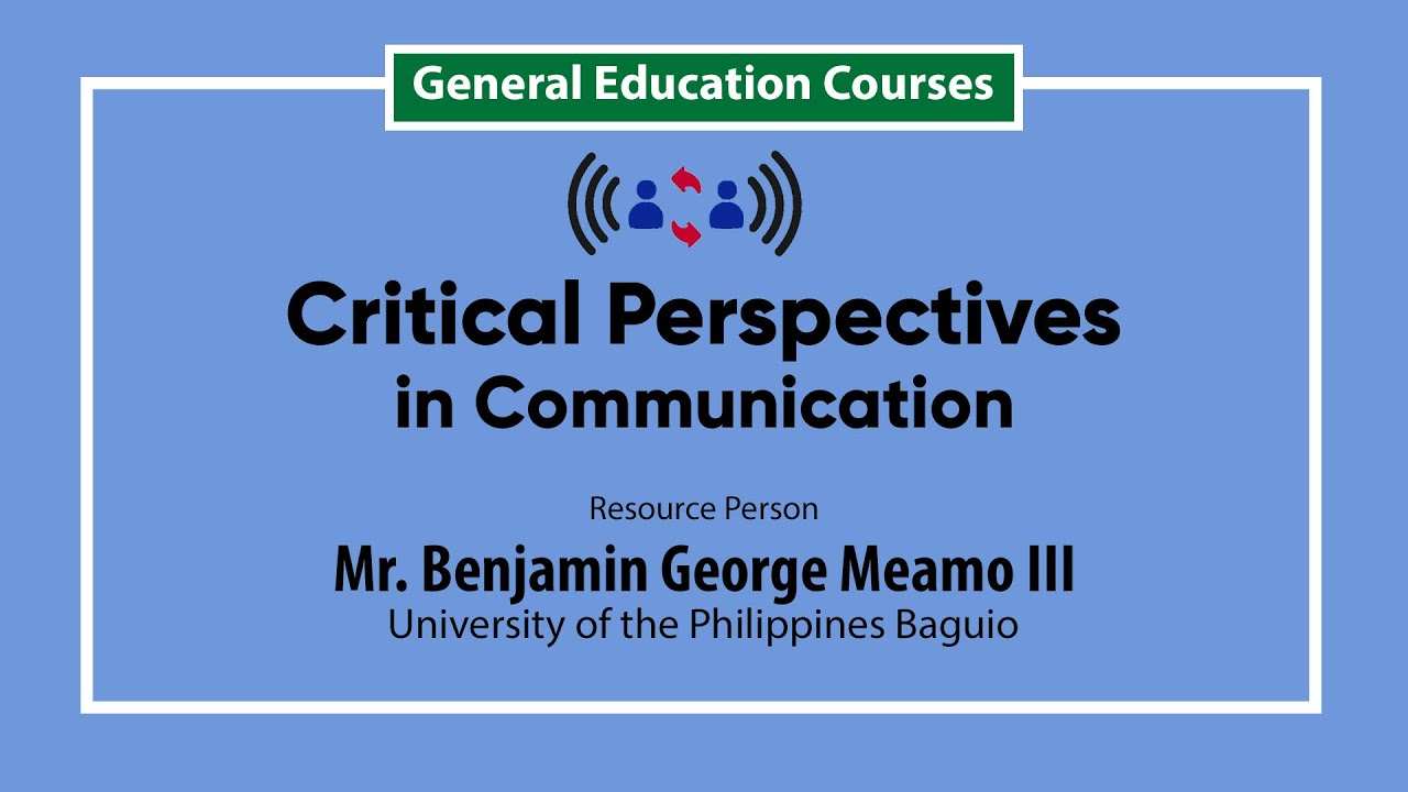 Critical Perspectives in Communication | Mr. Benjamin George Meamo III
