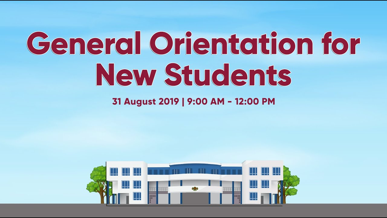General Orientation for New Students