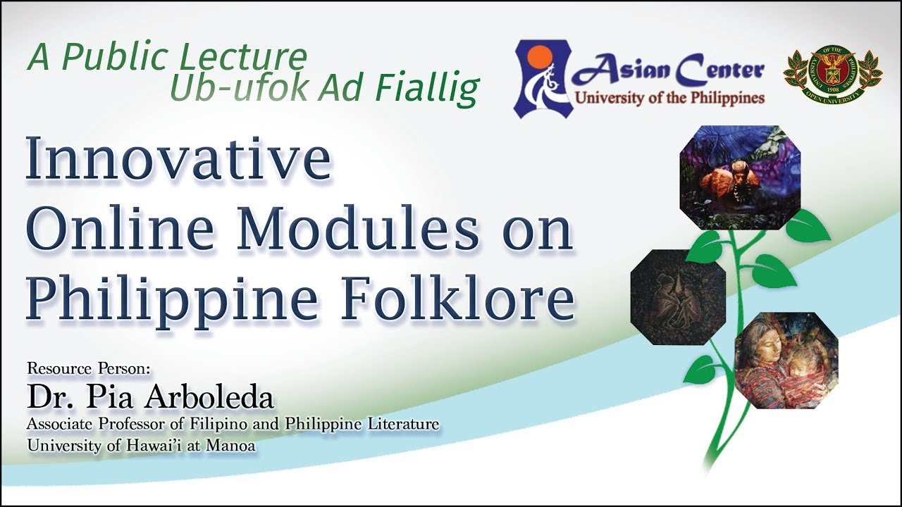 Innovative Online Modules on Philippine Folklore | Dr. Pia Arboleda
