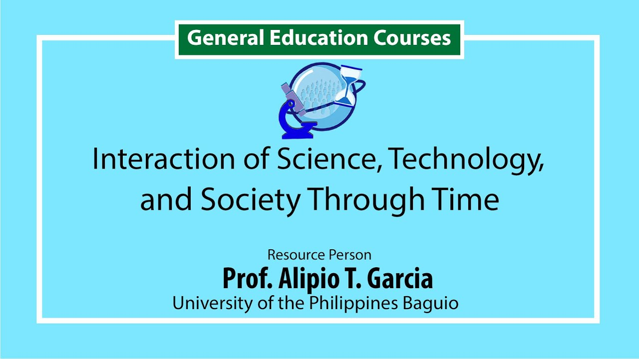Interaction of Science, Technology and Society Through Time | Prof. Alipio Garcia