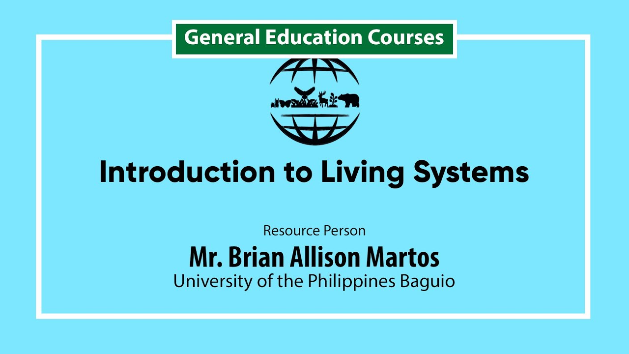 Introduction to Living Systems | Mr. Brian Allison Martos