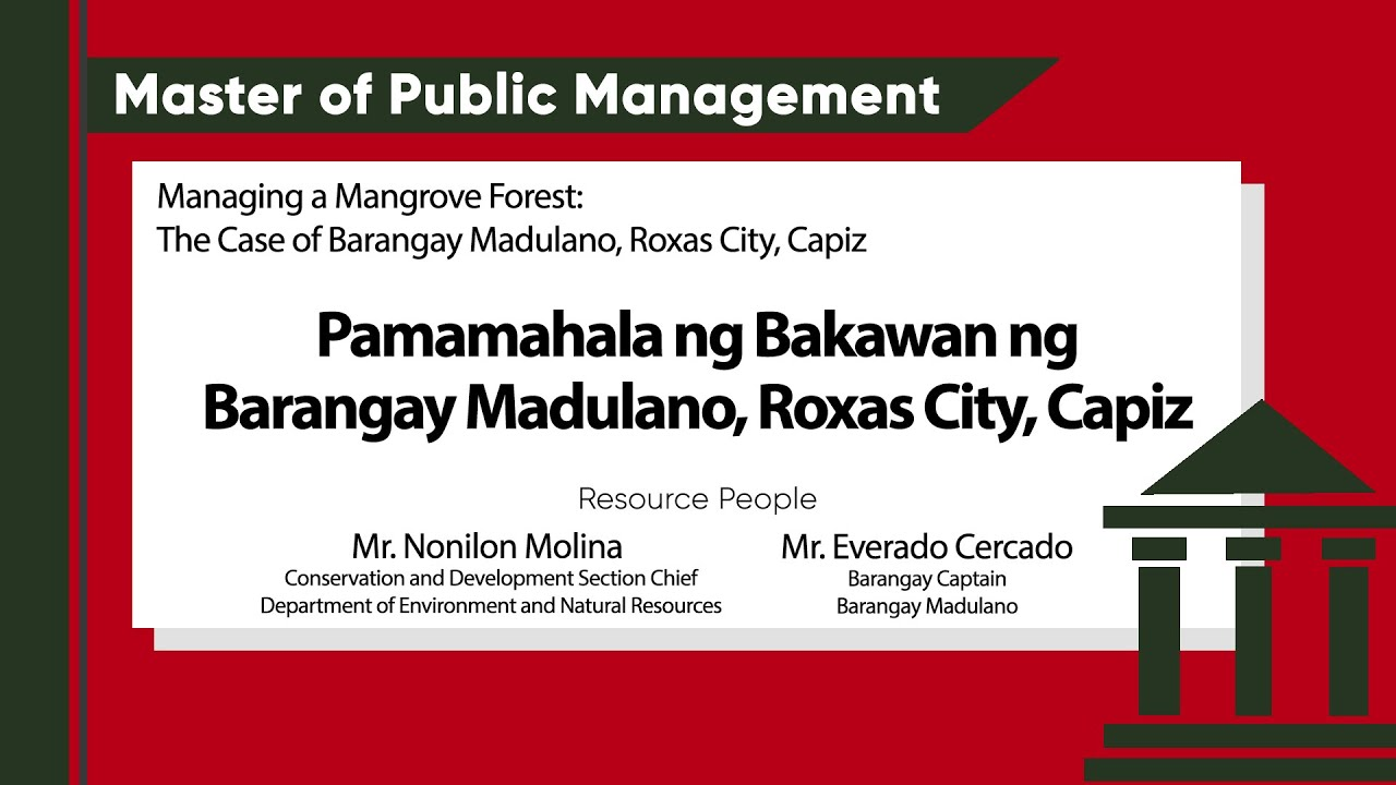 Pamamahala ng Bakawan ng Barangay Madulano, Roxas City, Capiz | Mr. Nonilon Molina and Mr. Everado Cercado