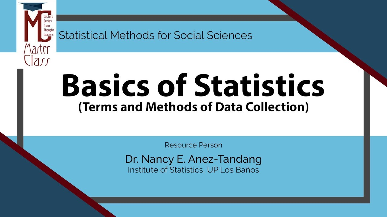 Basics of Statistics (Terms and Methods of Data Collection) | Dr. Nancy E. Añez-Tandang