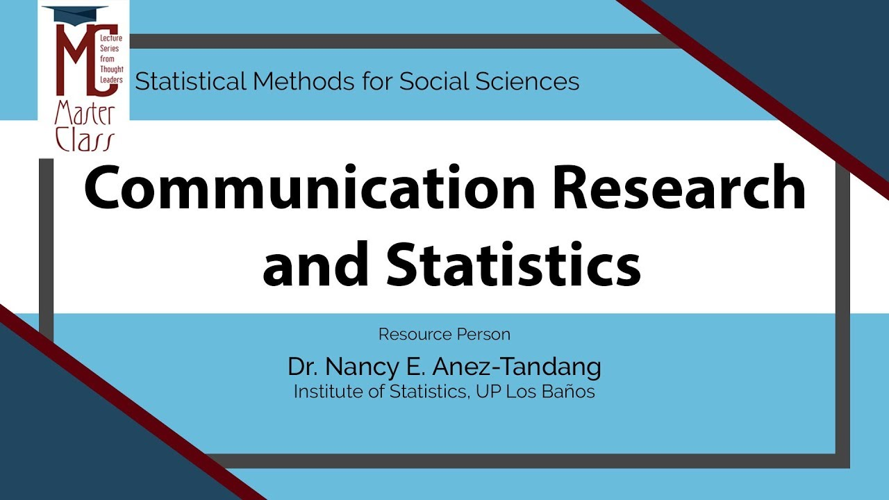 Communication Research and Statistics | Dr. Nancy E. Añez-Tandang