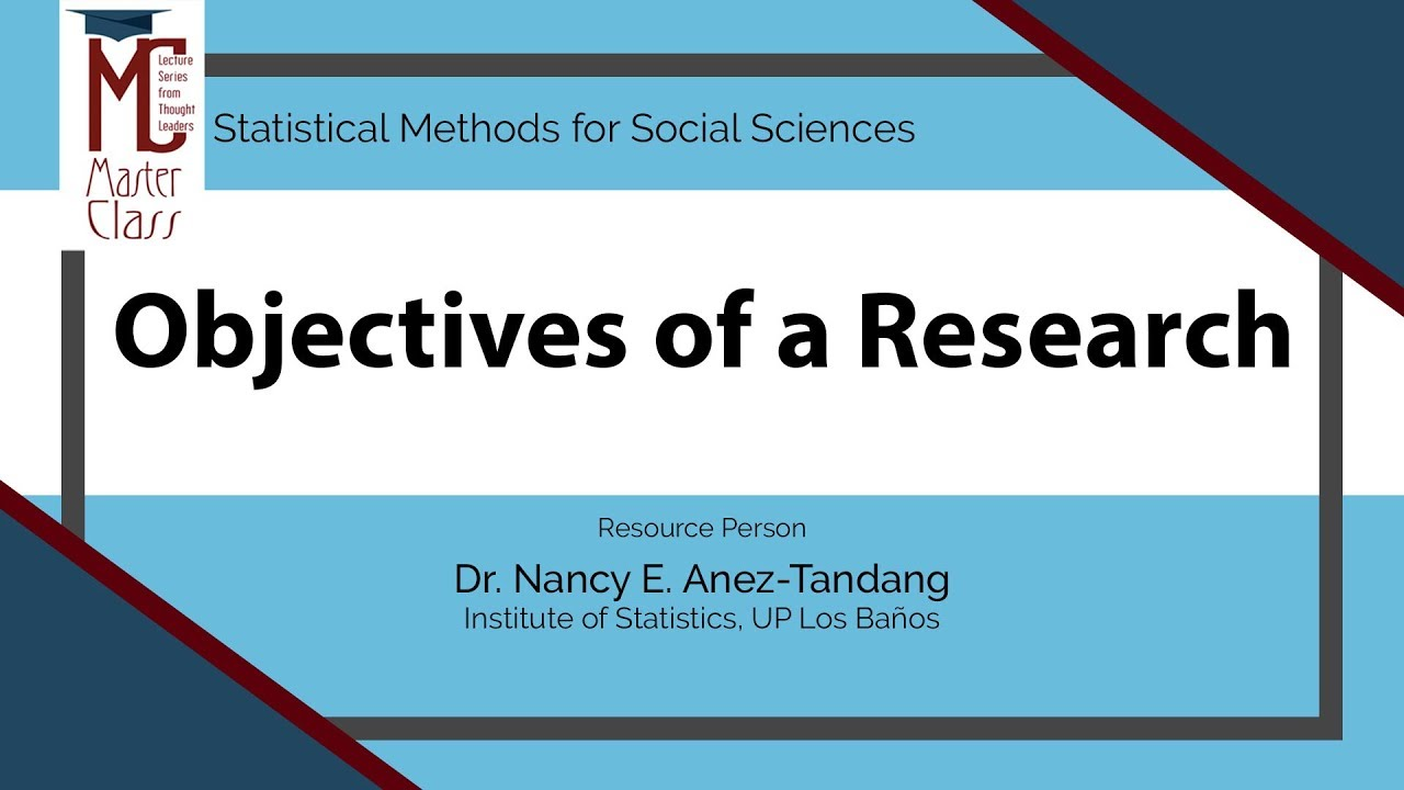 Objectives of a Research | Dr. Nancy E. Añez-Tandang