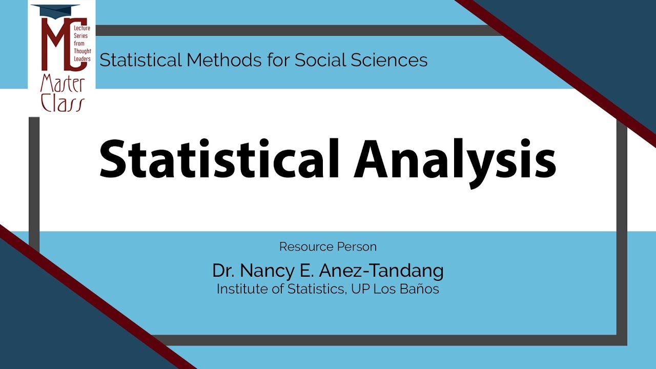 Statistical Analysis | Dr. Nancy E. Añez-Tandang
