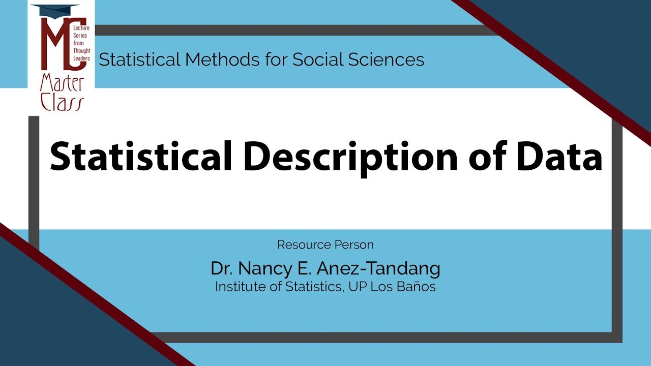 Statistical Description of Data | Dr. Nancy E. Añez-Tandang