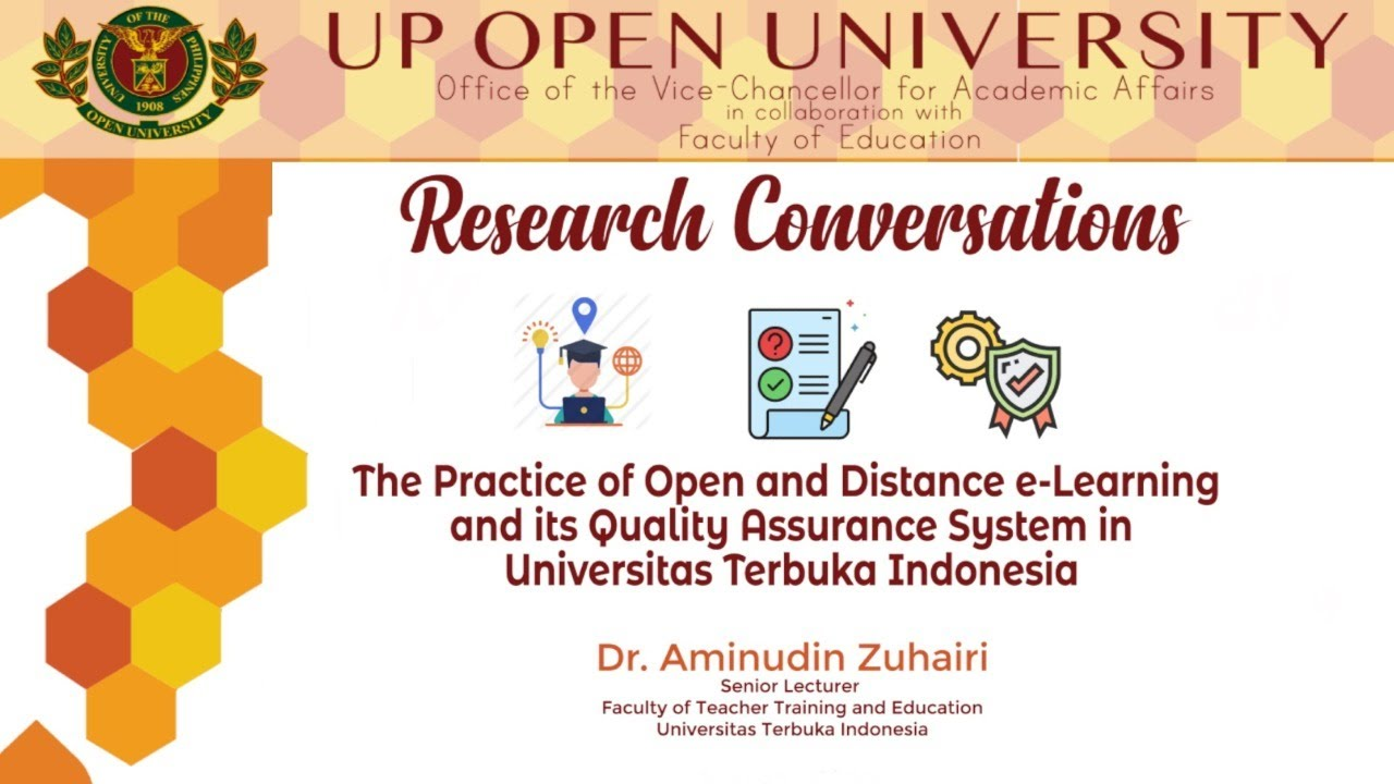 Research Conversation on The Practice of Open and Distance e-Learning and its Quality Assurance System in Universitas Terbuka Indonesia