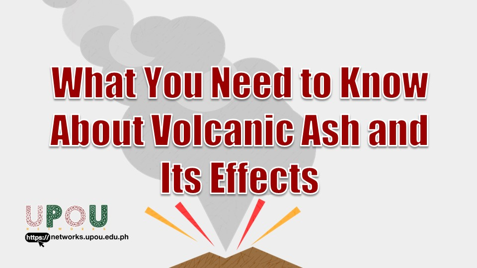 What You Need to Know About Volcanic Ash and Its Effects