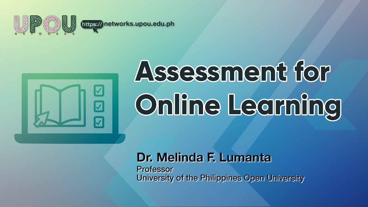 Assessment for Online Learning | Dr. Melinda F. Lumanta