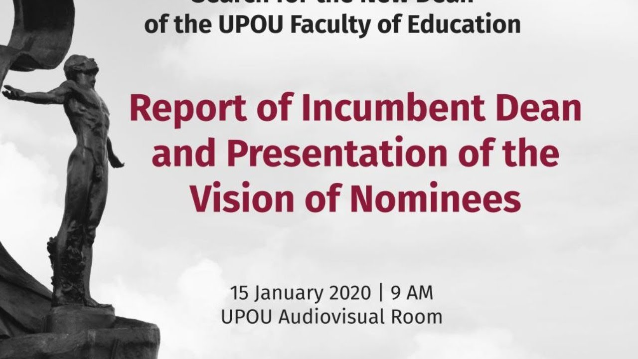 Faculty of Education - Report of Incumbent Dean and Presentation of the Vision of Nominees