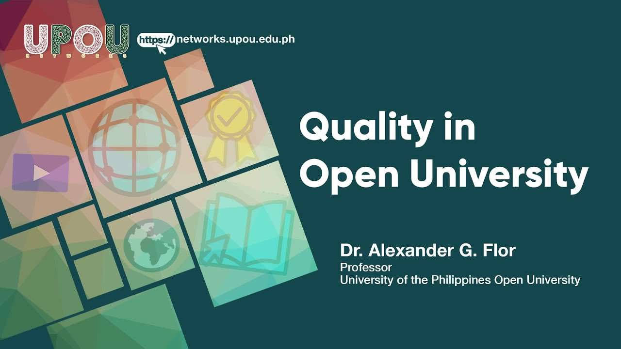 Quality in Open University | Dr. Alexander G. Flor