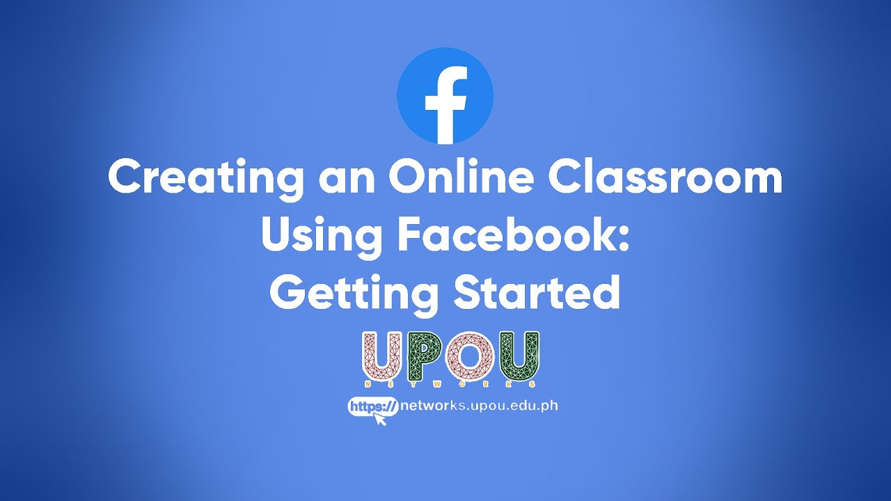 Creating an Online Classroom Using Facebook: Getting Started