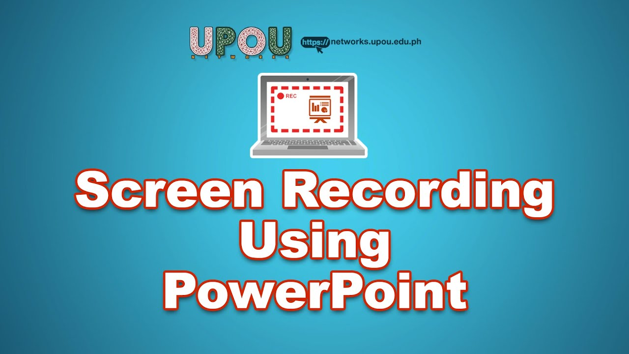 Screen Recording Using PowerPoint