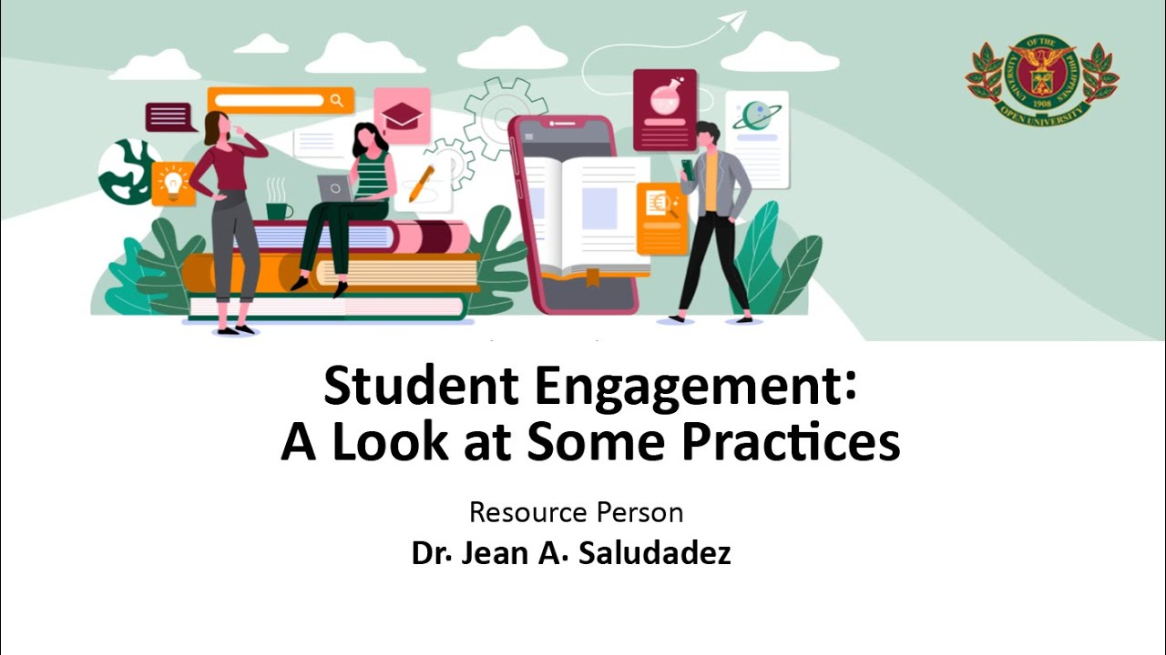 Student Engagement: A Look at Some Practices | Dr. Jean A. Saludadez
