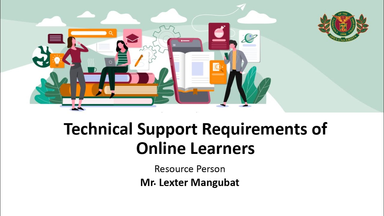 Technical Support Requirements of Online Learners | Mr. Lexter Mangubat