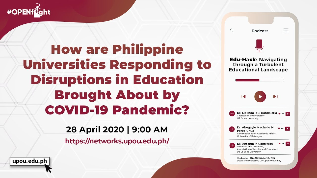 How are Philippine Universities Responding to Disruptions in Education Brought About by COVID-19 Pandemic?