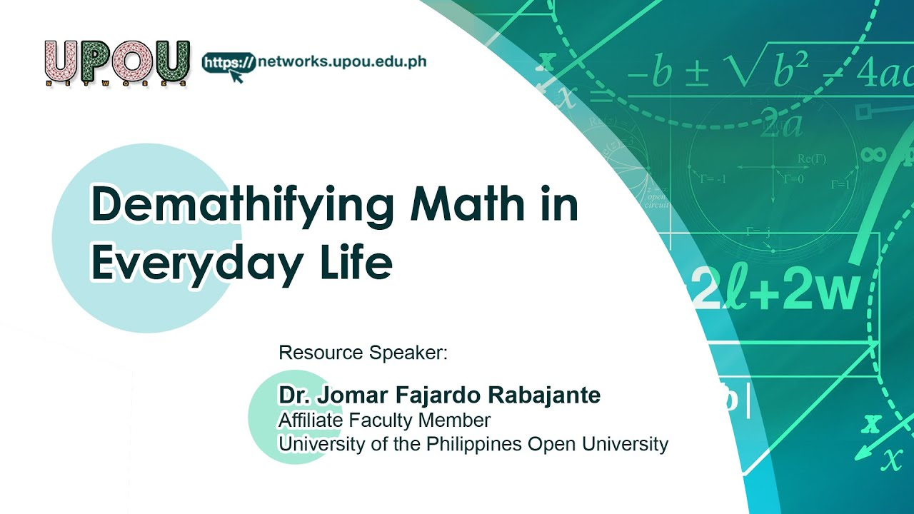 Demathifying Math in Everyday Life | Dr.  Jomar Fajardo Rabajante