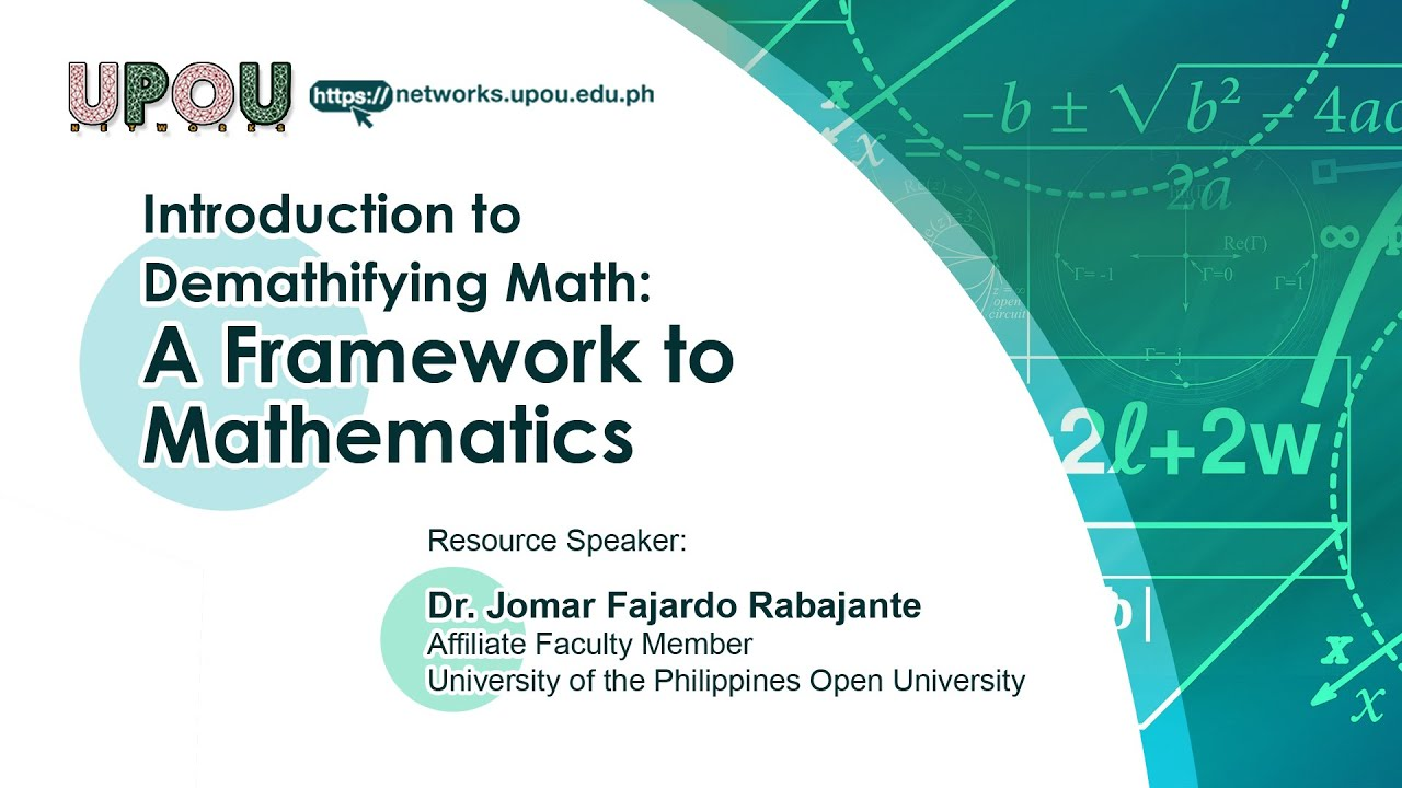 Introduction to Demathifying Math A Framework to Mathematics | Dr. Jomar Fajardo Rabajante
