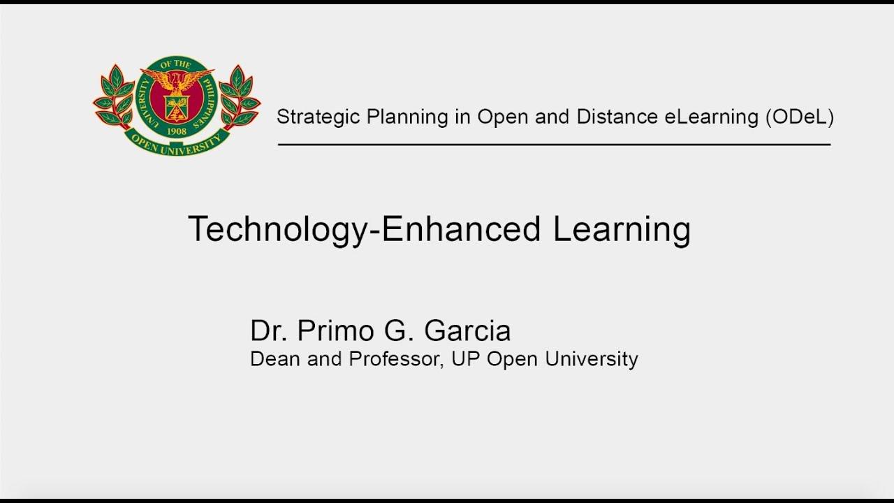 Technology Enhanced Learning   Dr. Primo G. Garcia