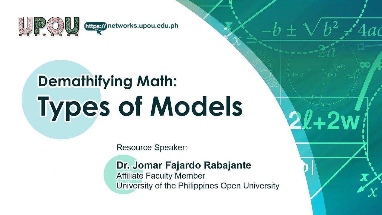 Types of Models | Dr. Jomar Fajardo Rabajante