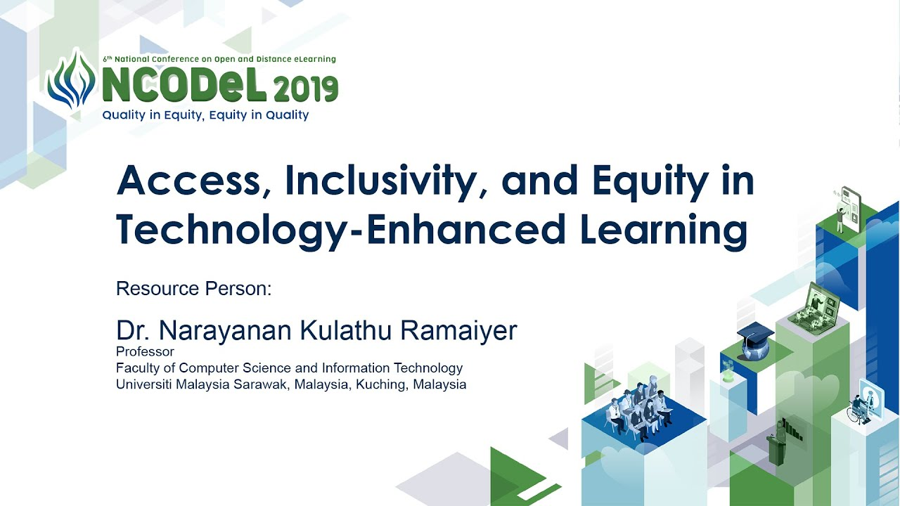 Access, Inclusivity, and Equity in Technology-Enhanced Learning | Dr. Narayanan Kulathu Ramaiyer
