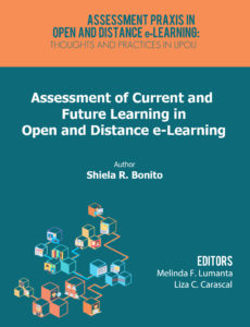 Assessment of Current and Future Learning in Open and Distance e-Learning | Shiela R. Bonito