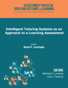 Intelligent Tutoring Systems as an Approach to e-Learning Assessment | Roel P. Cantada